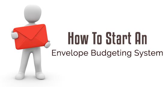 start envelope budgeting system
