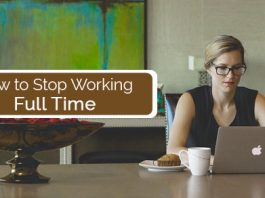 stop working full time