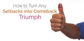 turn setbacks into comebacks