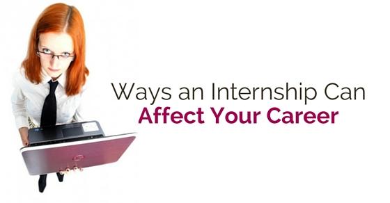 ways internship affects career