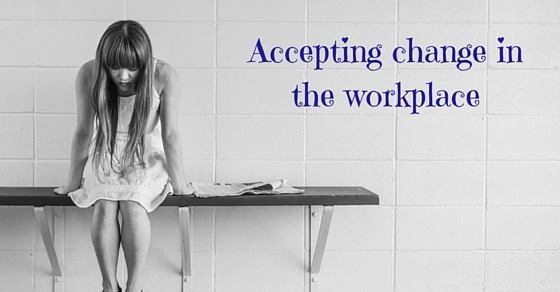 accepting change in the workplace