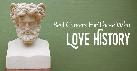 careers who love history