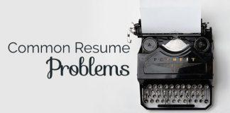 common resume problems fix