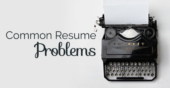 common resume problems fix