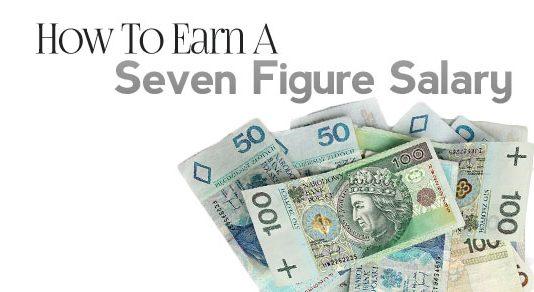 earn seven figure salary
