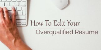 edit your overqualified resume