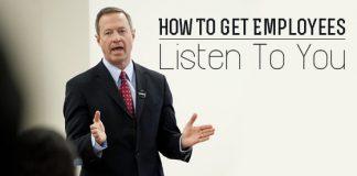 get employees listen you