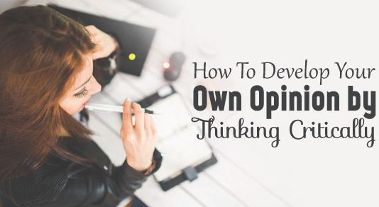 how develop own opinion