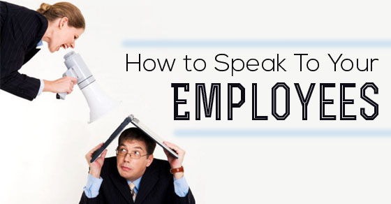 how speak to employees