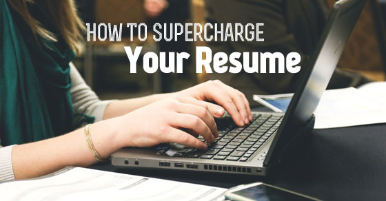 how supercharge your resume