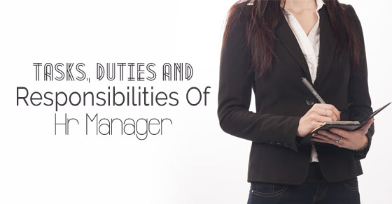 tasks, duties and responsibilities of hr manager wisestephr manager tasks duties
