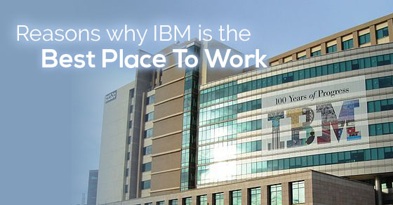 ibm best place work
