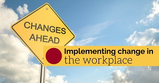 implementing change in workplace