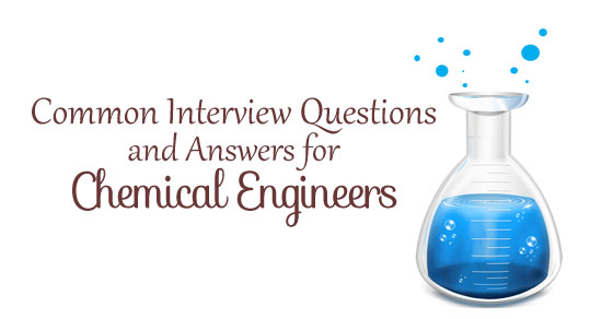 interview questions chemical engineers