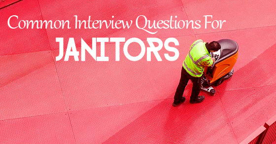 interview questions for janitors