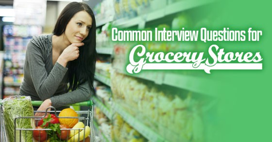 interview questions grocery stores