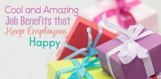 job benefits employees happy