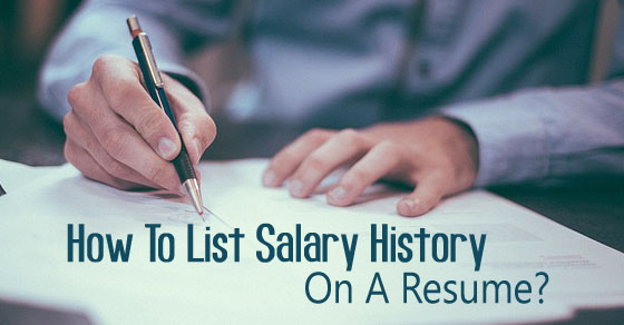 list salary history resume