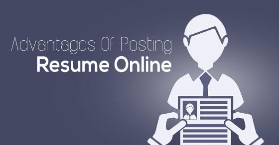 posting resume online advantages