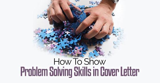 problem solving skills cover letter