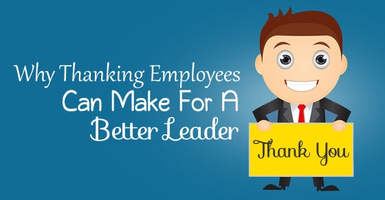 thanking employees make leader