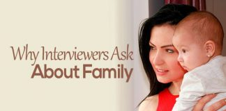 why interviewers ask family