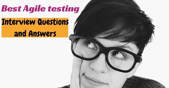 Agile testing interview questions