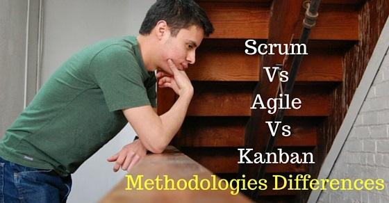 Scrum Agile Kanban differences