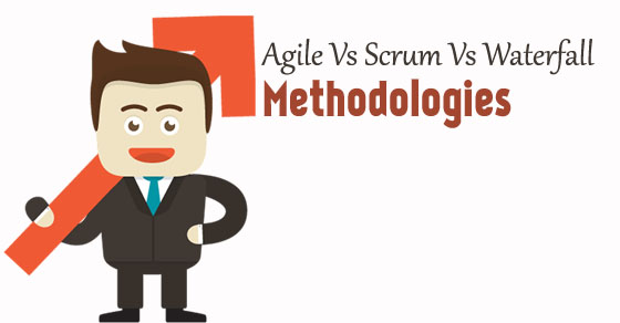Agile vs Scrum vs Waterfall