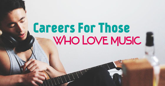 careers who love music