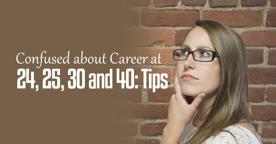 confused career at 40