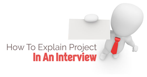 explain project in interview