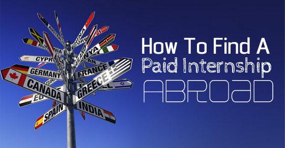 find paid internship abroad