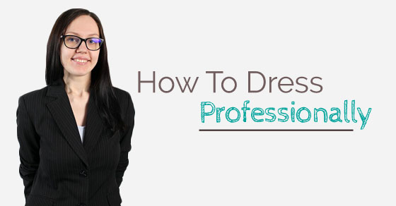 how to dress professionally