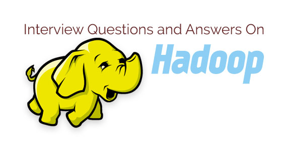 interview questions answers hadoop