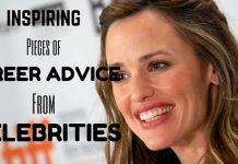 Career Advice from Celebrities