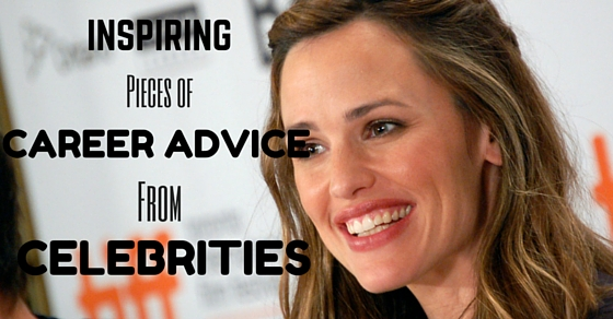 Career Advice from Celebrities