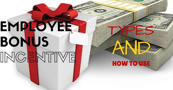 employee bonus    incentive schemes  types and how to use