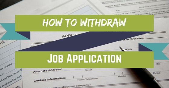 How to Withdraw Job Application
