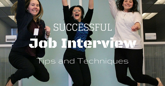 Successful Interview Tips Techniques