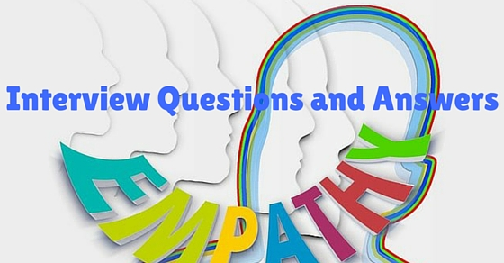 empathy interview questions and answers