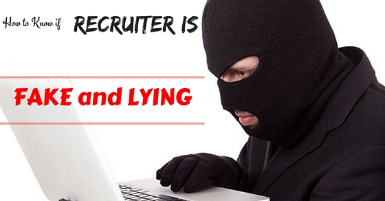 fake and lying recruiter