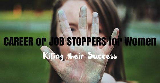 women career job stoppers
