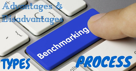 Benchmarking Process Advantages Disadvantages