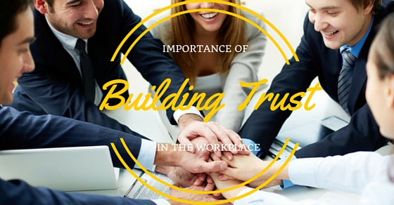 Building Trust at Workplace