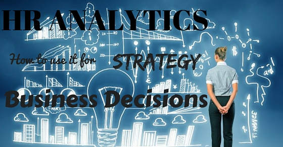 HR Analytics Strategy Decisions