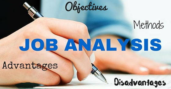 Job Analysis Objectives Methods Advantages  Disadvantages