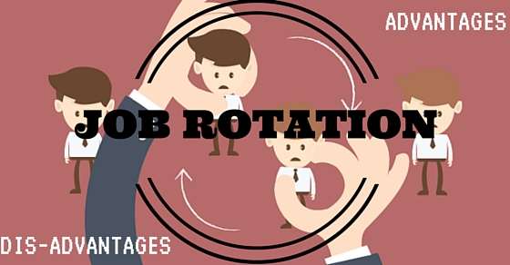 Job Rotation Advantages Disadvantages