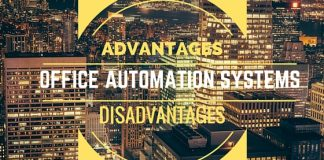 Office Automation Systems Advantages and Disadvantages