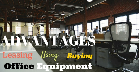 Office Equipment Advantages